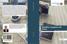 Buchcover von Maldita maquina de fotos