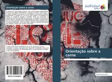 Bookcover of Orientação sobre a carne