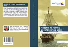 Capa do livro de História da Família Beckhäuser no Brasil