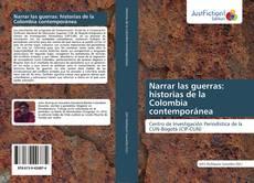 Portada del libro de Narrar las guerras: historias de la Colombia contemporánea