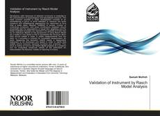 Bookcover of Validation of Instrument by Rasch Model Analysis