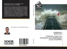 Capa do livro de Protection Contre Les Inondations avec Modélisation (ILLIZI, ALGERIE)