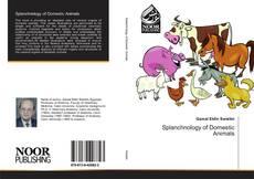 Couverture de Splanchnology of Domestic Animals