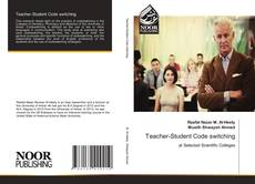 Bookcover of Teacher-Student Code switching