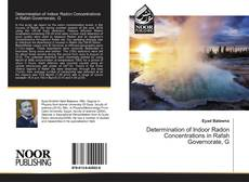 Bookcover of Determination of Indoor Radon Concentrations in Rafah Governorate, G