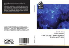 Bookcover of Face to Face Conversations in English and Arabic