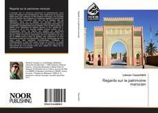 Borítókép a  Regards sur le patrimoine marocain - hoz