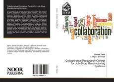 Portada del libro de Collaborative Production Control for Job-Shop Manufacturing Systems