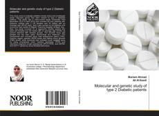 Bookcover of Molecular and genetic study of type 2 Diabetic patients