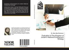 Evaluation of The Kingdom of Jordan's National Employment Strategy kitap kapağı