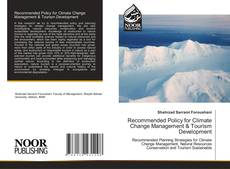Bookcover of Recommended Policy for Climate Change Management & Tourism Development