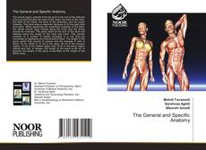 Bookcover of The General and Specific Anatomy