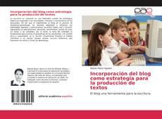 Bookcover of Incorporación del blog como estrategia para la producción de textos