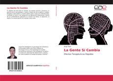 Bookcover of La Gente Sí Cambia