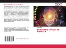 Bookcover of Seminario Virtual de Bioética