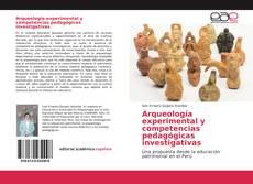 Обложка Arqueología experimental y competencias pedagógicas investigativas