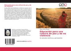 Couverture de Educación para una cultura de paz y de no violencia