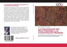 Couverture de La Coexistencia del Plan Colombia y la Confrontación Múltiple