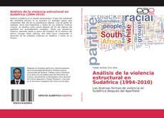 Portada del libro de Análisis de la violencia estructural en Sudáfrica (1994-2010)