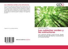 Portada del libro de Las cubiertas verdes y las estructuras