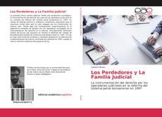 Borítókép a  Los Perdedores y La Familia Judicial - hoz