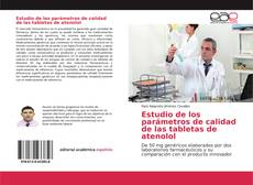 Bookcover of Estudio de los parámetros de calidad de las tabletas de atenolol