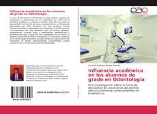 Portada del libro de Influencia académica en los alumnos de grado en Odontología