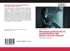 Portada del libro de Abordaje judicial de la problemática del abuso sexual infantil