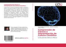 Bookcover of Comprensión de Ciencia e Interpretación de Cultura Científica