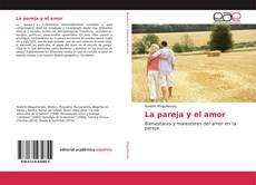 Bookcover of La pareja y el amor