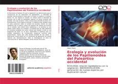 Portada del libro de Ecología y evolución de los Papilionoidea del Paleártico occidental
