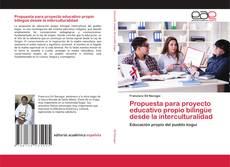 Portada del libro de Propuesta para proyecto educativo propio bilingüe desde la interculturalidad