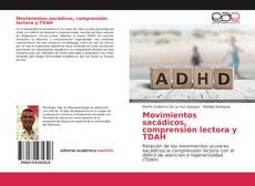 Обложка Movimientos sacádicos, comprensión lectora y TDAH