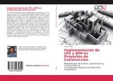 Buchcover von Implementación de LPS y BIM en Proyectos de Construcción
