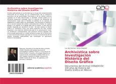 Buchcover von Archivística sobre Investigación Histórica del Diseño Gráfico
