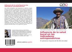 Copertina di Influencia de la salud bucal en los indicadores antropométricos