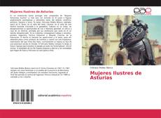 Bookcover of Mujeres Ilustres de Asturias