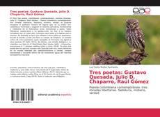 Обложка Tres poetas: Gustavo Quesada, Julio D. Chaparro, Raúl Gómez