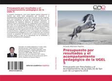 Capa do livro de Presupuesto por resultados y el acompañamiento pedagógico de la UGEL 5
