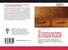 La Inconstitucionalidad de artículos de la Ley de Compras Públicas kitap kapağı