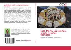 Borítókép a  José Martí, los tiranos y seis novelas terribles - hoz