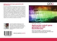 Обложка Aplicación móvil para geometría del bachillerato