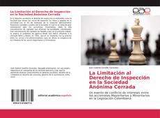 Copertina di La Limitación al Derecho de Inspección en la Sociedad Anónima Cerrada
