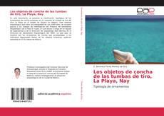 Portada del libro de Los objetos de concha de las tumbas de tiro, La Playa, Nay