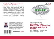 Bookcover of Desafíos de la Educación Superior en América Latina y El Caribe