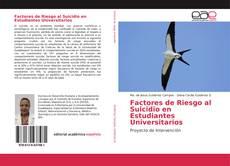Bookcover of Factores de Riesgo al Suicidio en Estudiantes Universitarios