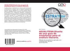 Bookcover of HEXALITENA:Diseño de una guía de enseñanza para el análisis literario.