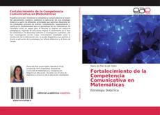 Portada del libro de Fortalecimiento de la Competencia Comunicativa en Matemáticas