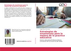 Portada del libro de Estrategias de enseñanzas para la mejora de la practica educativa