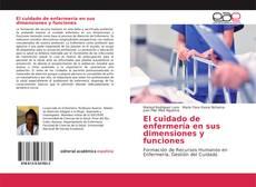 Portada del libro de El cuidado de enfermería en sus dimensiones y funciones